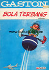 Gaston - Bola Terbang  SOLD