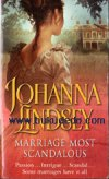 Johanna Lindsey - Marriage Most Scandalous
