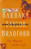 Barbara Taylor Bradford - The Women in His Life