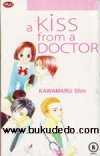 a Kiss from Doctor - Kawamaru Shin (MnC)